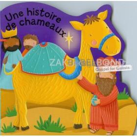 Frans bijbelverhaal voor kinderen, De kamelen vertellen