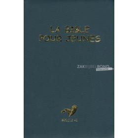 Franse Bijbel in de Parole de Vie-vertaling - SCHOOLBIJBEL - Compact formaat met flexibele kaft.