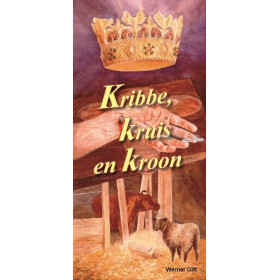 Nederlands traktaat. Kribbe, Kruis en Kroon