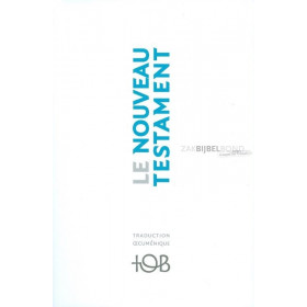 French New Testament in the Traduction Œcuménique de la Bible (TOB 2010). Medium sized paperback.
