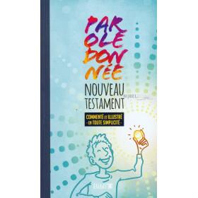 Frans Nieuw Testament  in de Parole de Vie-vertaling met uitleg en illustraties. Groot formaat met paperback kaft.